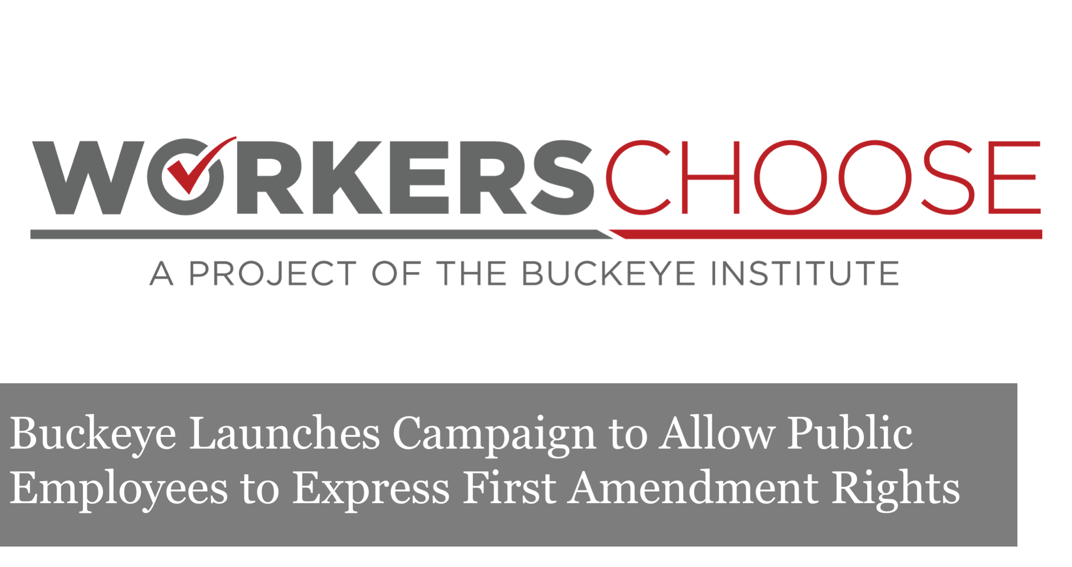 The Buckeye Institute Launches Workers Choose Campaign