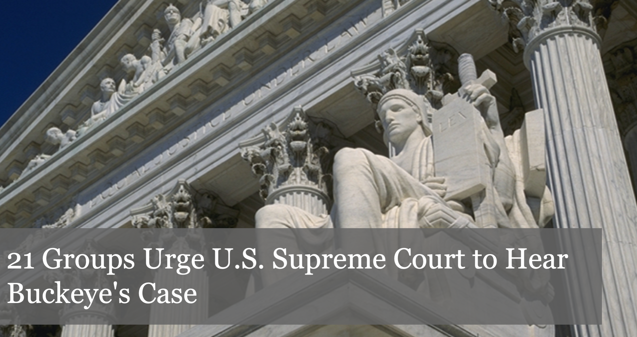 21 Nationally Renowned Policy Groups Urge U.S. Supreme Court to Hear Buckeye's Case to End Forced Union Exclusive Representation