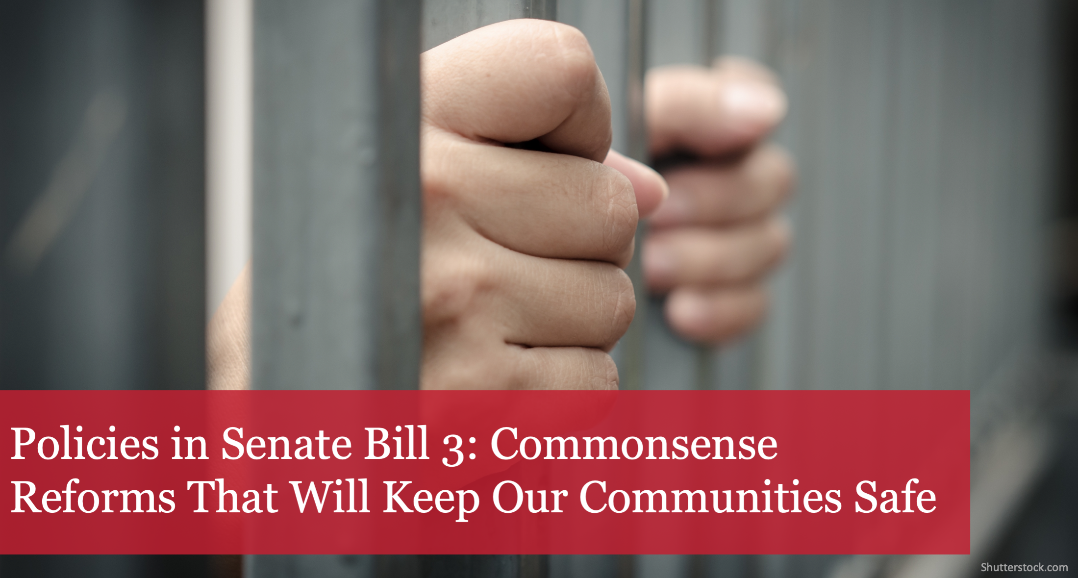 The Buckeye Institute: Policies in Senate Bill 3 Are Commonsense Reforms That Will Keep Our Communities Safe