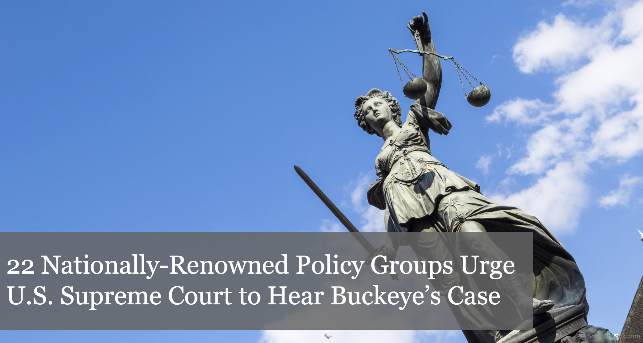 22 Nationally-Renowned Policy Groups Urge U.S. Supreme Court to Hear The Buckeye Institute's Case Reisman v. AFUM