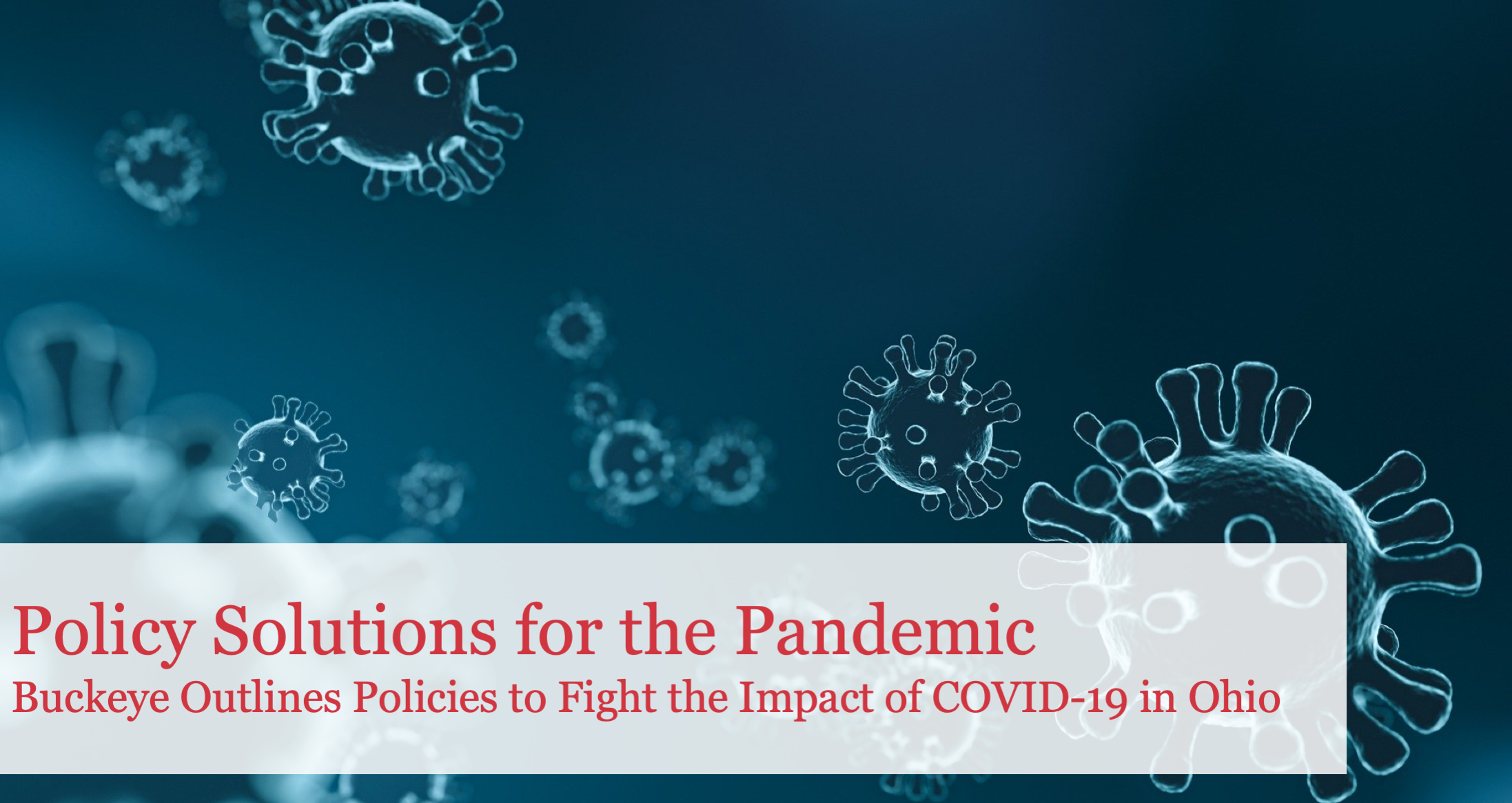 The Buckeye Institute Outlines Policy Solutions to Fight the Impact of COVID-19 in Ohio