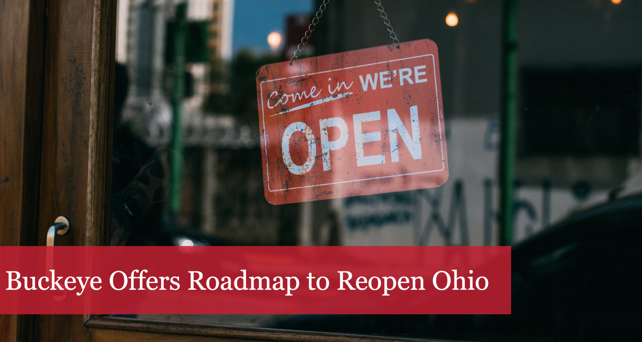 The Buckeye Institute Offers a Roadmap to Reopen Ohio Safely