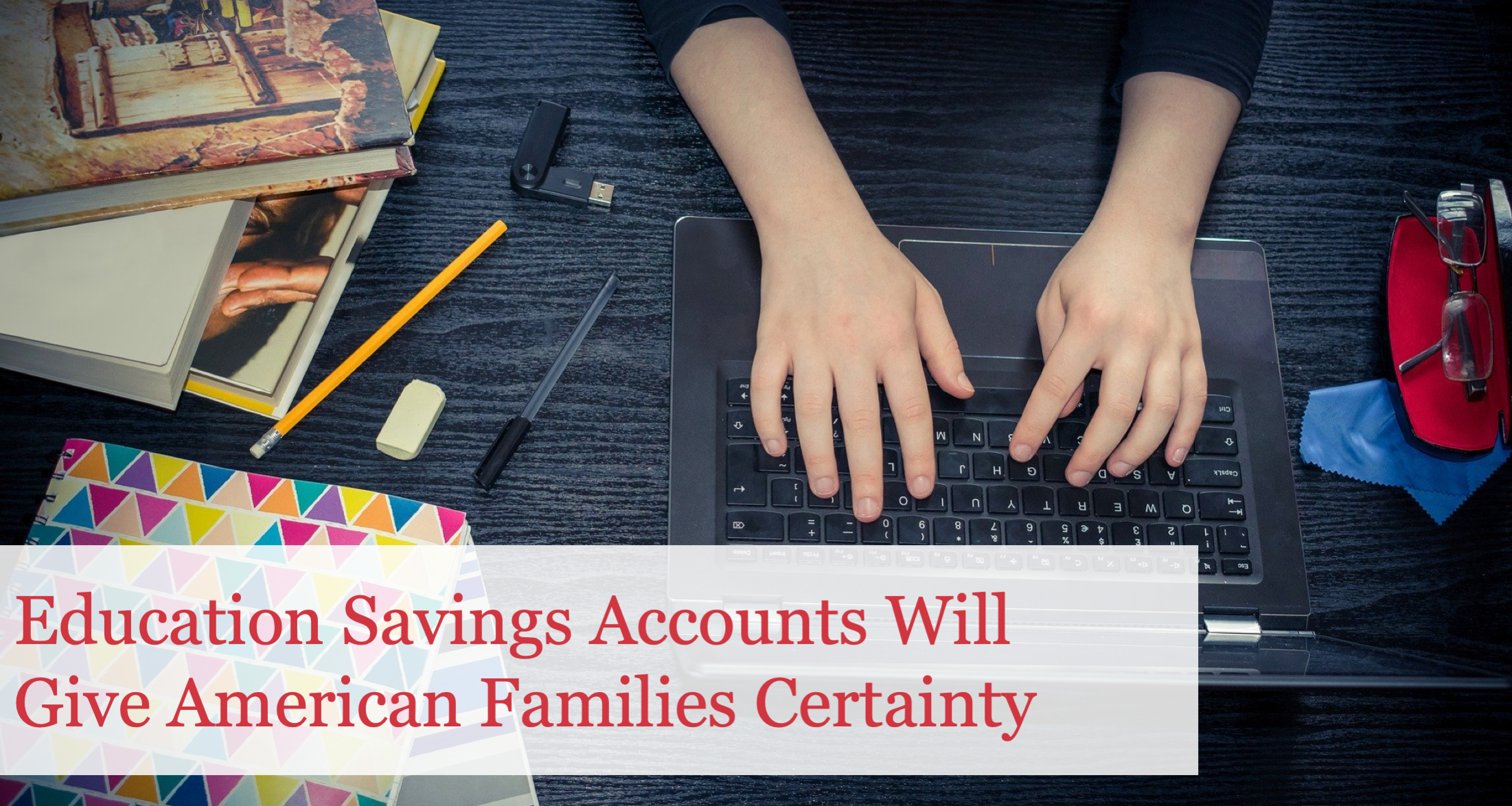 The Buckeye Institute: Education Savings Accounts Will Give American Families Certainty