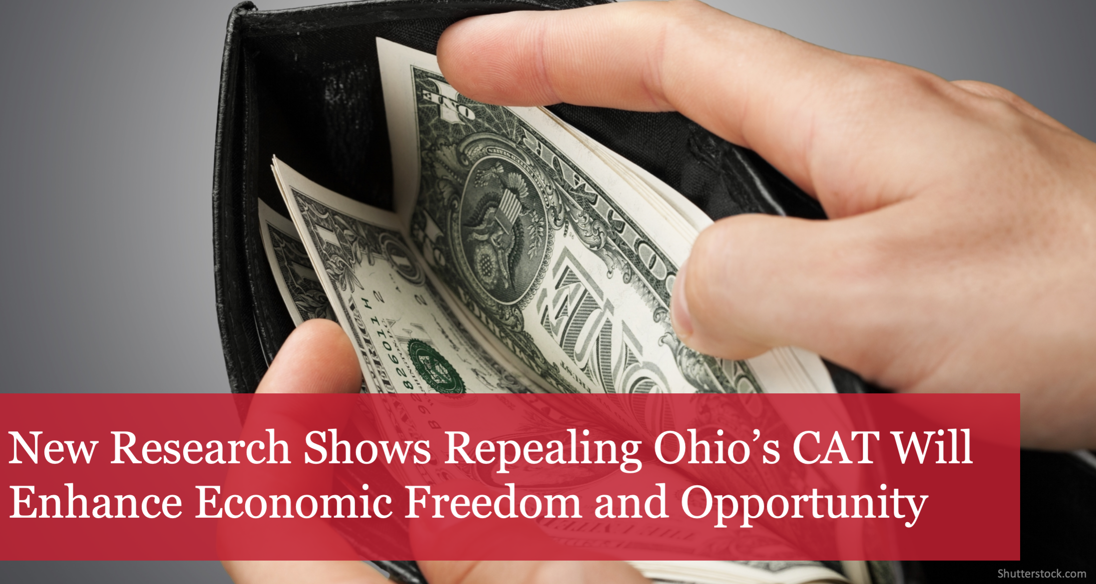 The Buckeye Institute: Repealing Ohio's CAT Will Enhance Economic Freedom and Opportunity