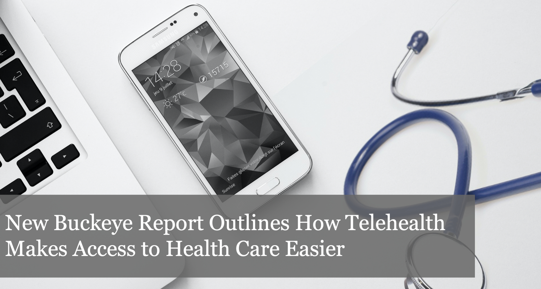 New Buckeye Institute Report Outlines Benefits of Telehealth, Urges Ohio Policymakers to Permanently Expand Access