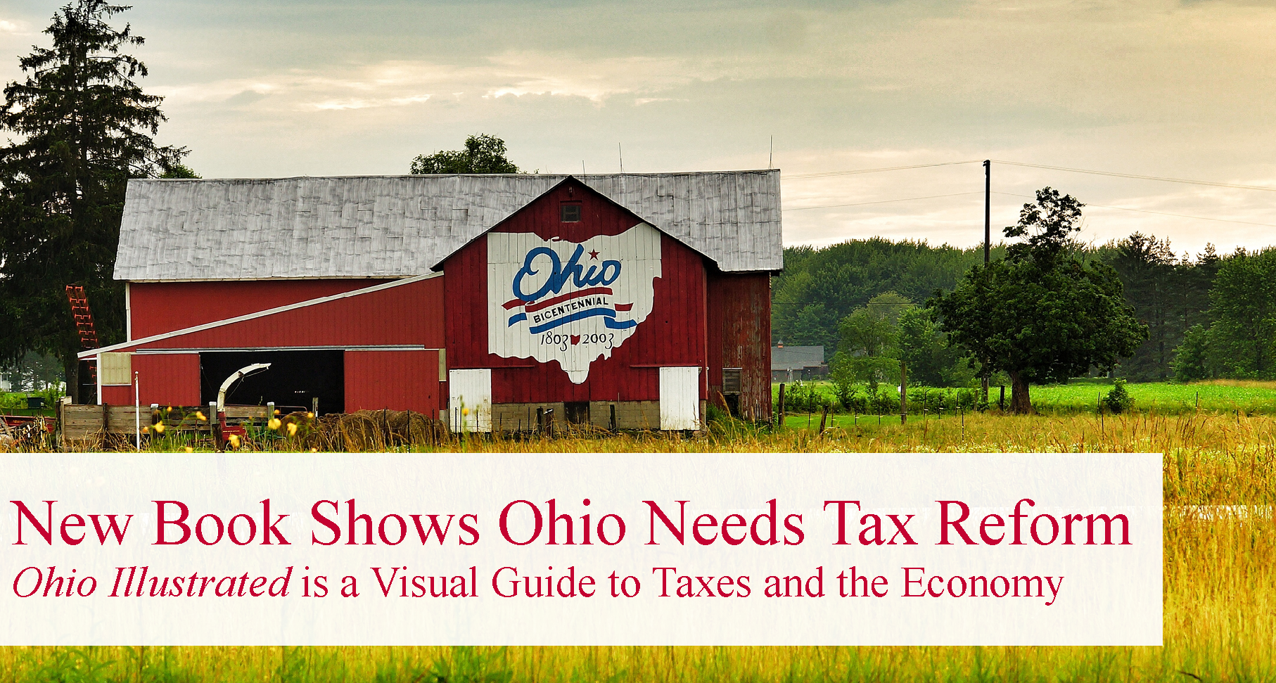 New Buckeye Institute and Tax Foundation Book Illustrates That Ohio's Tax System is in Need of Reform
