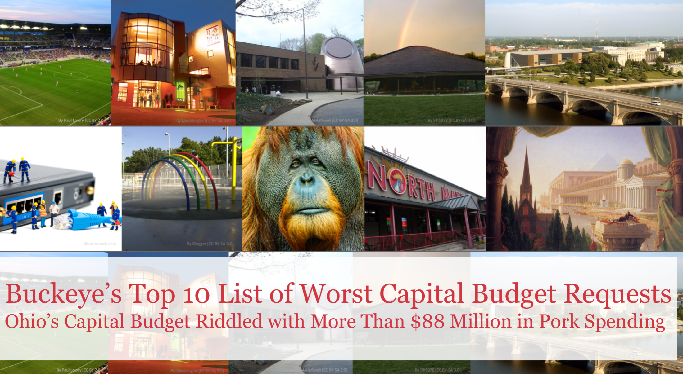 More Than $18 Million Spent on The Buckeye Institute's Top 10 List of Worst Capital Budget Requests