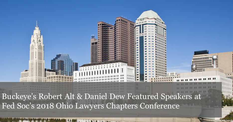 The Federalist Society's 2018 Ohio Lawyers Chapters Conference
