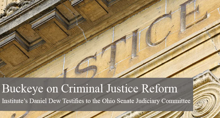 The Buckeye Institute: Senate Bill 66 Fulfills the Promise of the Justice Reinvestment Act